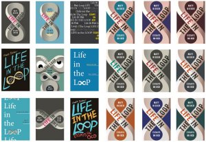 Life in the Loop cover comps