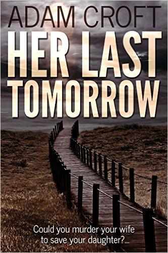Her Last Tomorrow Adam Croft