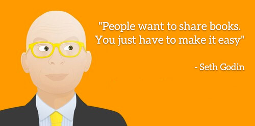 Seth Godin: People want to share books. You just have to make it easy""