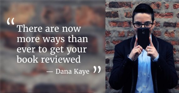 How to Get Book Reviews Dana Kaye