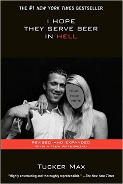 Tucker Max Interview - I Hope They Serve Beer in Hell
