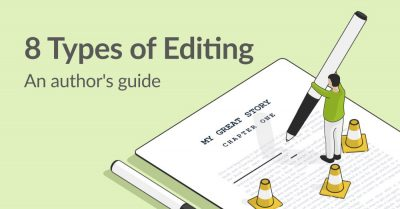 8 Types of Editing: A Guide for Authors