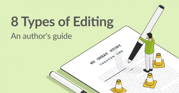 8 Types of Editing: An Author's Guide