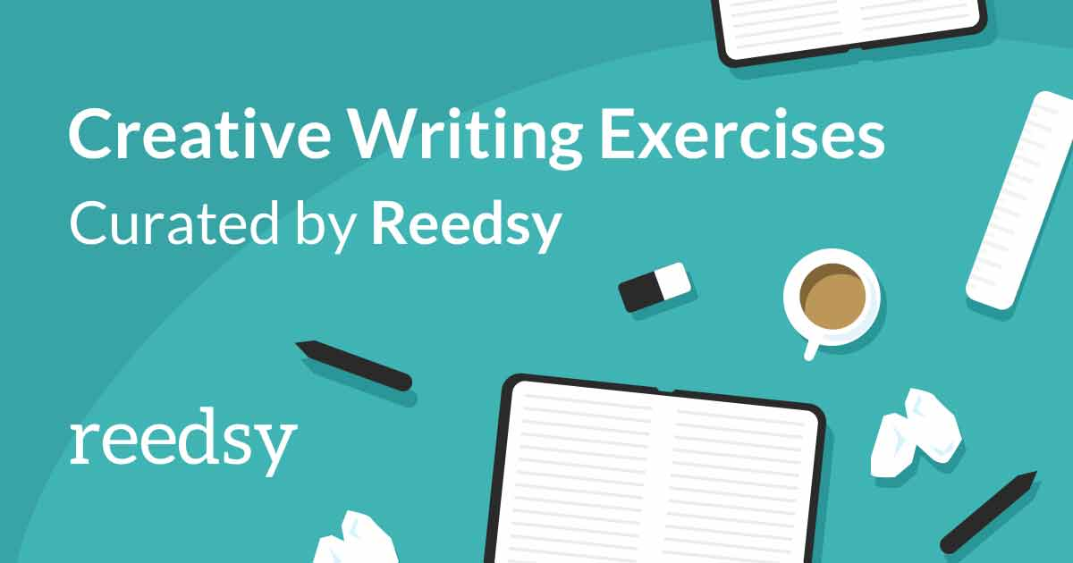 Image result for reedsy creative writing exercises