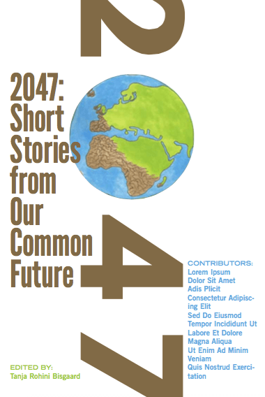 2047 Short Stories from Our Common Future Cover world