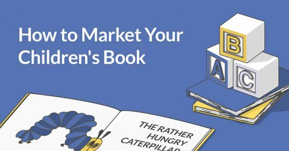How to Market Your Children's Book — Header