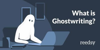 What is Ghostwriting? And Why do People Turn to Ghostwriters?