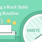 Building a Rock Solid Writing Routine