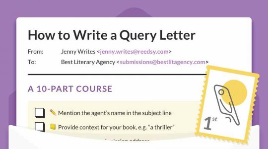 How to write a query letter agents cant resist reedsy learning expocarfo Gallery