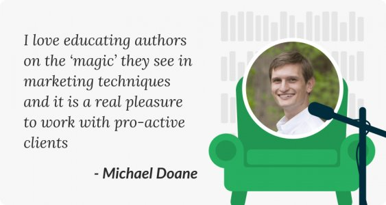 Working with marketing savvy authors on Reedsy Michael Doane quote