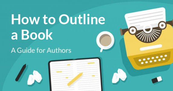 how to outline a novel an author s guide with template reedsy