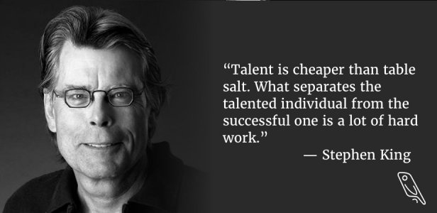 Stephen King - Talent and hard work quote kill your creative distractions