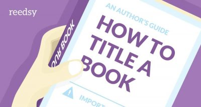 How to Title a Book: What Do Good Book Titles Have In Common?