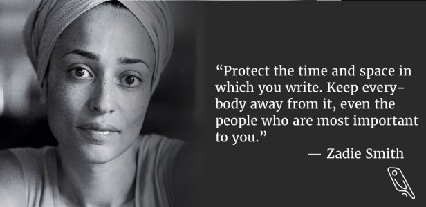 Zadie Smith - protect your time quote