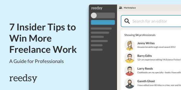 How to win freelance work 7 insider tips from Reedsy