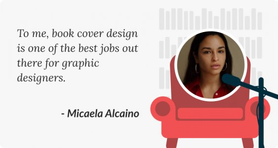 Finding your style in book cover design Micaela Alcaino quote