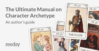 12 Common Character Archetypes Every Writer Should Already Know