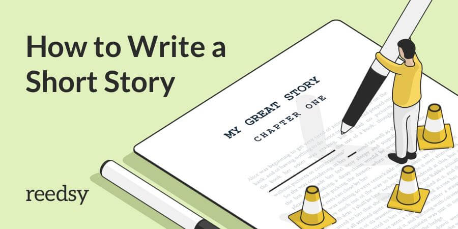 How To Write A Short Story In 7 Steps O The Reedsy Blog