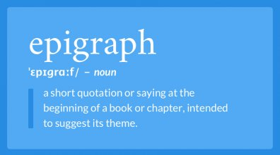 What is an Epigraph?
