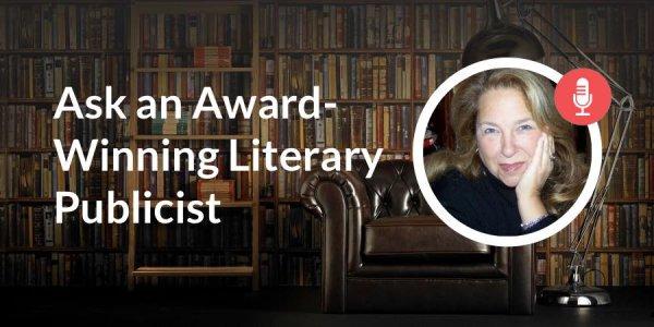 Ask an Award-Winning Literary Publicist
