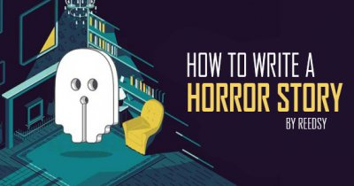 How to Write a Horror Story: 7 Tips for Writing Horror