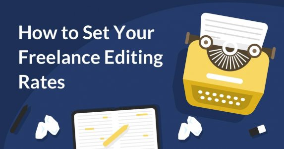 How to Set Your Freelance Editing Rates