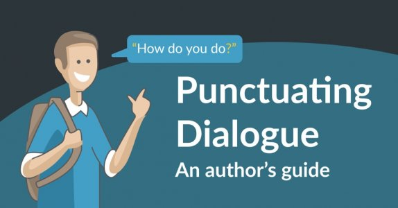 How to Punctuate Dialogue: A Guide for Writers by Reedsy Blog