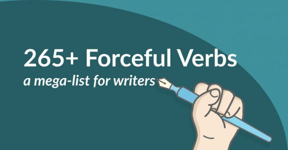 265+ Forceful Verbs a mega-list for writers