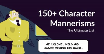Defining Your Characters: 150+ Character Mannerisms