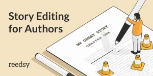 Story Editing for Authors