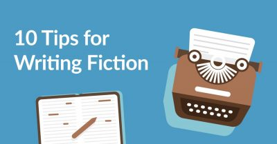 10 Essential Fiction Writing Tips to Improve Your Craft