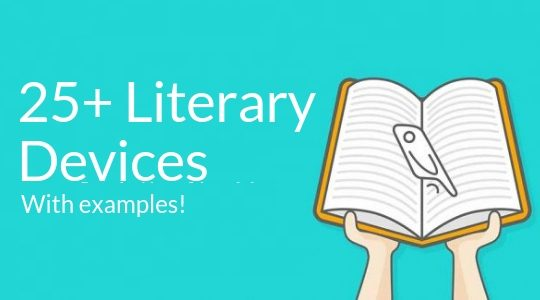 List Of Literary Devices 25 Examples From Popular Stories Reedsy