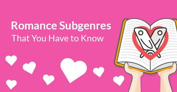 Romance Subgenres That You Have to Know