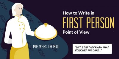 How to Write First Person Point of View: A Writer's Guide