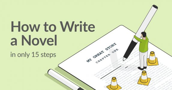 How to Write a Novel in 15 Steps