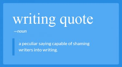150+ Famous Writing Quotes to Help You During Every Stage of Writing