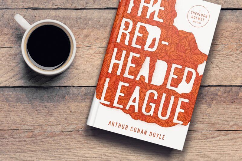Book Design | Front cover of The Red-Headed League by Arthur Conan Doyle