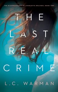 The Last Real Crime by L.C. Warman Book Cover Design