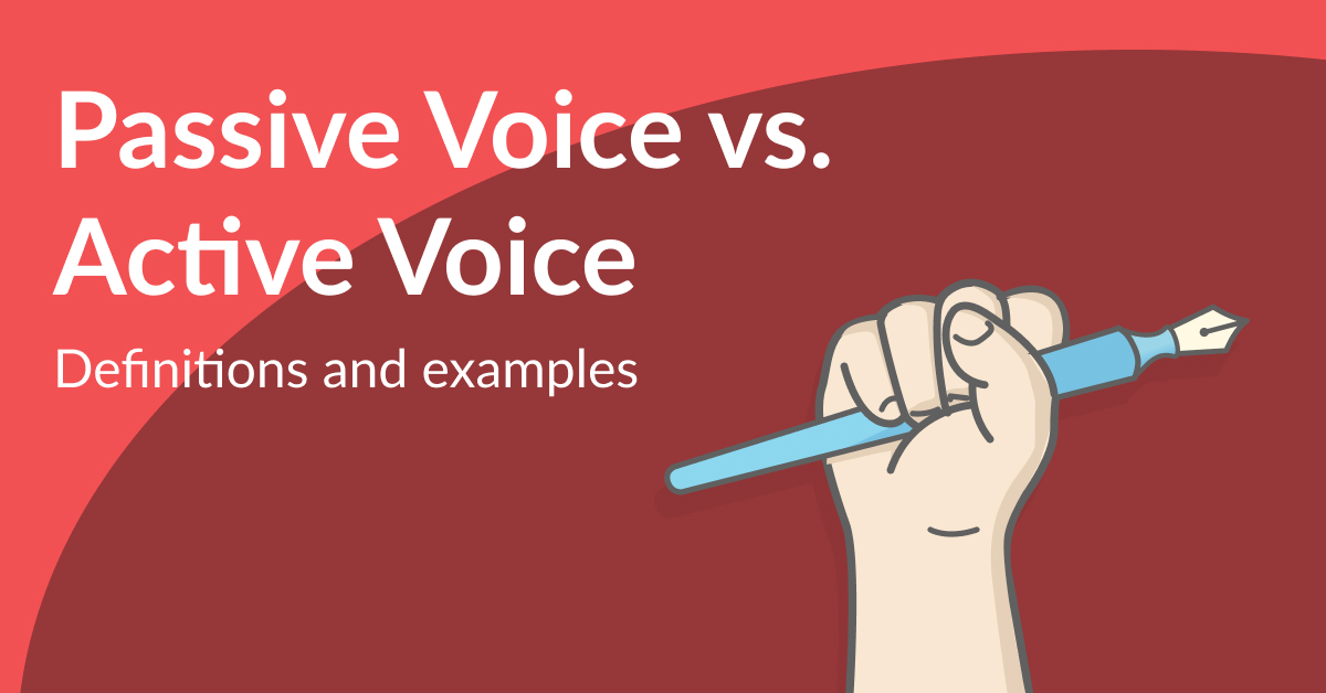 Passive Voice vs. Active Voice: FINALLY Understand the Difference