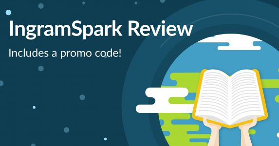IngramSpark Review: Don't Use Until You Read This + PROMO CODE!