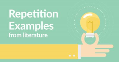 25+ TERRIFIC Repetition Examples in Literature