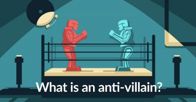 What is an Anti-Villain? (With Definitions and Examples)