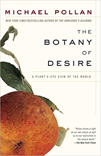 Michael Pollan's The Botany of Desire, a great example of literary journalism as creative nonfiction.