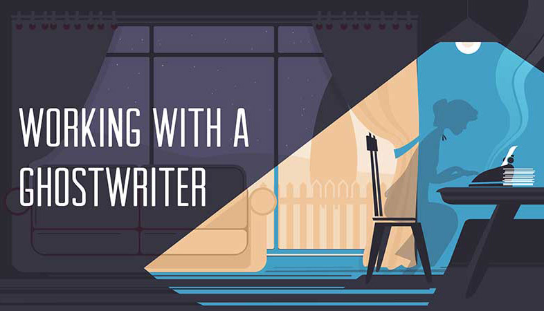 How to Hire a Ghostwriter   Working With Your Ghostwriter
