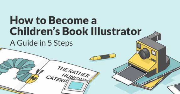 How to Become a Children's Book Illustrator