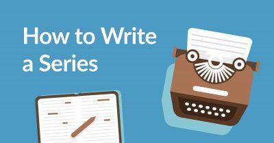 how to write a series