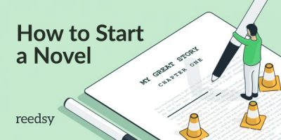 How How to Start a Novel: 8 Steps to the Perfect Opening Scene
