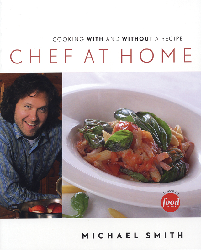 Chef at Home Cookbook by Michael Smith