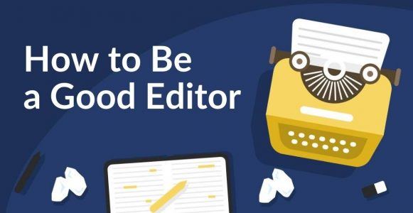How to be a good editor | header image